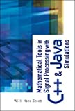 img - for Mathematical Tools in Signal Processing with C++ and Java Simulations book / textbook / text book
