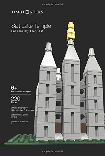 Temple Bricks: Salt Lake Temple: Construction Toy Building Instructions (LDS Temple Series) (Volume 8)