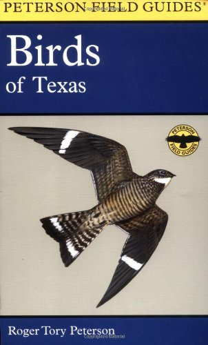 A Field Guide to the Birds of Texas: and Adjacent States (Peterson Field Guides(R)) - Book #13 of the Peterson Field Guides