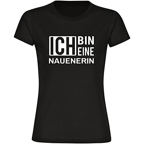 T-Shirt ich bin eine Nauenerin schwarz Damen Gr. S bis 2XL
