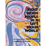 Right Brain People in a Left Brain World, Evelyn Virshup, 0896150437