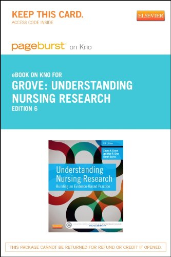 Understanding Nursing Research - Elsevier eBook on Intel Education Study (Retail Access Card): Building an Evidence-Based Practice, 6e