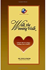 Walk the Winning Walk: A Heart Talk on Living a Fulfilled Life in CHRIST Paperback