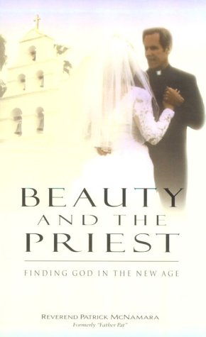 Beauty and the Priest: Finding God in the New Age