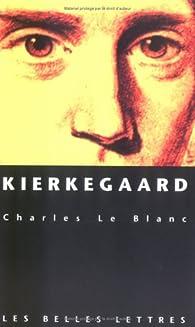 Kierkegaard par Charles Le Blanc (II)