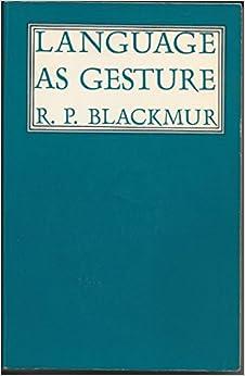 Blackmur: Language as Gesture (Paper)