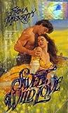 Sweet Wild Love, Emma F. Merritt, 0821728342