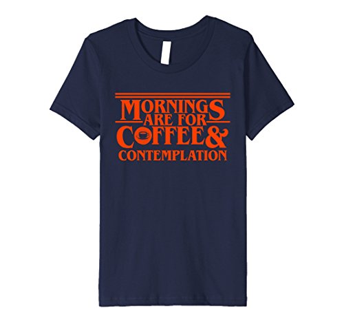 Kids Mornings Are For Coffee and Contemplation - T-Shirt 8 Navy