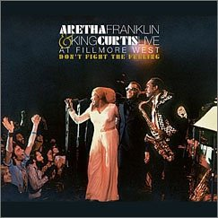 Don't Fight The Feeling: The Complete Aretha Franklin & King Curtis Live At Fillmore West by Rhino Handmade