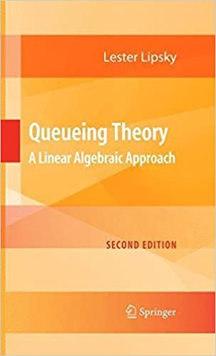Queueing Theory: A Linear Algebraic Approach by Lester Lipsky (2008-11-06)