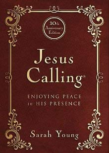 Jesus Calling - 10th Anniversary Expanded Edition: Enjoying Peace in His Presence (Awakening Your Soul To The Presence Of God)