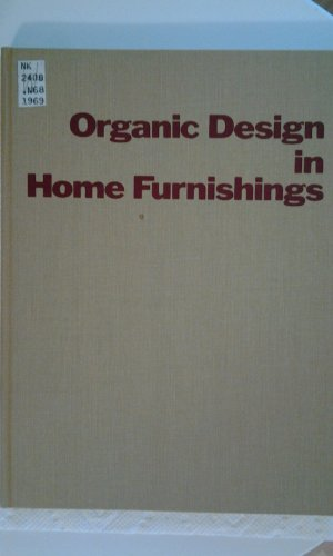 Organic Design In Home Furnishings Eliot F Noyes Amazon Com Books