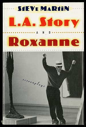 L.A. Story and Roxanne: Two Screenplays | NEW COMEDY TRAILERS | ComedyTrailers.com