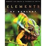 Elements of Ecology, Smith, Robert Leo and Smith, Thomas M., 080534473X