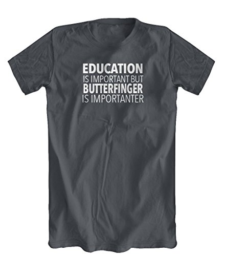 Education is Important But Butterfinger Is Importanter T-Shirt, Men's, Charcoal, Medium (Butterfinger Gifts)