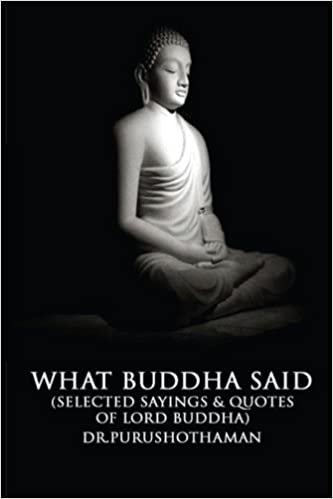 Buy What Buddha Said Selected Sayings Quotes Of Lord Buddha Book