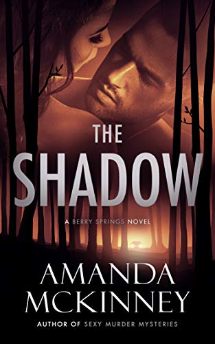 The Shadow (A Berry Springs Novel)