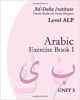 Arabic Exercise Book I: Unit 5: Cilia Ndiaye: 9781438266930 ...