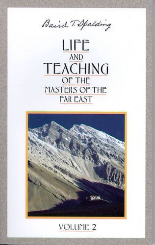 (Life and Teaching of the Masters of the Far East, Vol. 2)