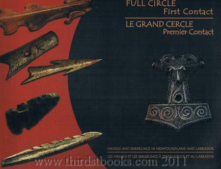 Full Circle: First Contact Vikings And Labrador/ Le Grand Cercle: Premier Contact