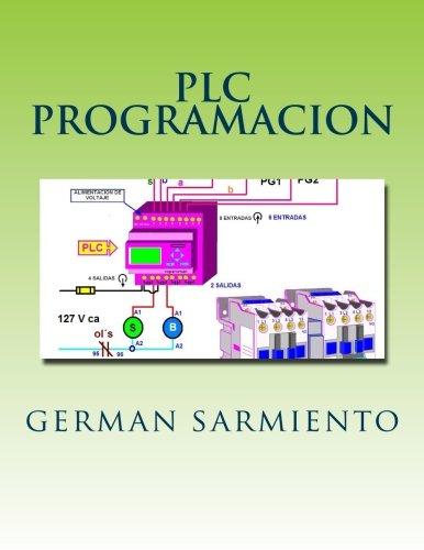 plc programacion: aprende todo sobreplc y su programacion (Spanish Edition) [german sarmiento] (Tapa Blanda)