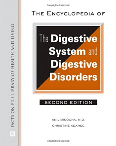 The Encyclopedia of the Digestive System and Digestive Disorders ...
