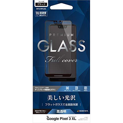 一節先祖ラショナルラスタバナナ Google Pixel 3 XL フィルム 全面保護 強化ガラス 0.33mm 高光沢 ブラック グーグル ピクセル3 XL 液晶保護フィルム GW1610PXL3XL