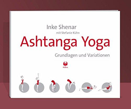Ashtanga Yoga: Grundlagen und Variationen: Amazon.es: Inke ...
