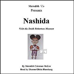 Nashida Visits the Smith Robertson Musuem