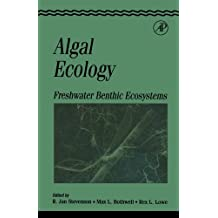 Algal Ecology: Freshwater Benthic Ecosystem (Aquatic Ecology)