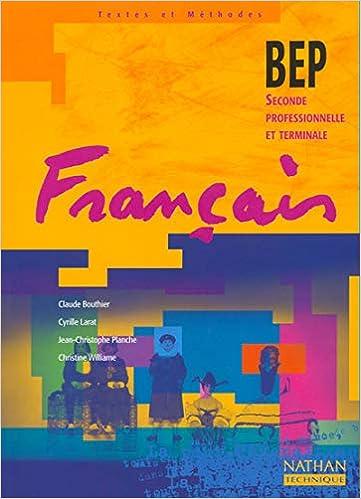 Francais Bep Seconde Professionnelle Et Terminale Amazon