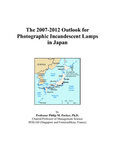 The 2007-2012 Outlook for Photographic Incandescent Lamps in Japan
