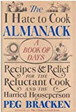 The I Hate to Cook Almanack, Peg Bracken, 0151440506