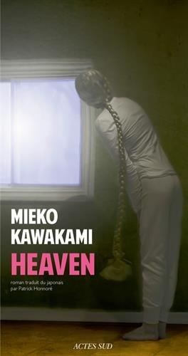 Heaven de Mieko Kawakami
