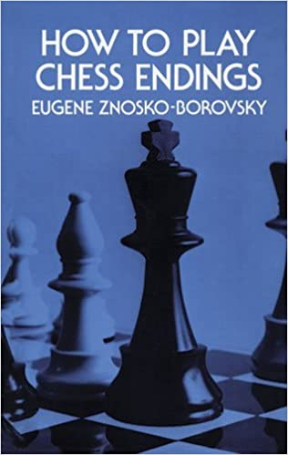 Book How to Play Chess Endings (Dover Chess) by Eugene Znosko-Borovsky (2012-02-29)