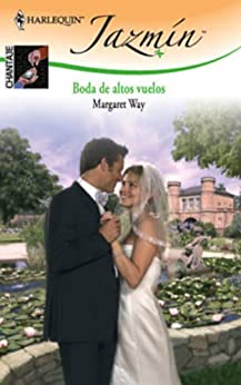 Boda de altos vuelos (Jazmín) (Spanish Edition) - Kindle