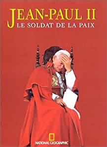 Paperback Jean-Paul II, le soldat de la paix [French] Book