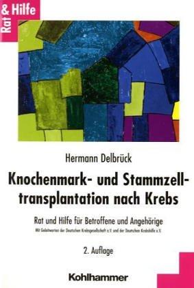 Knochenmark- und Stammzelltransplantation nach Krebs