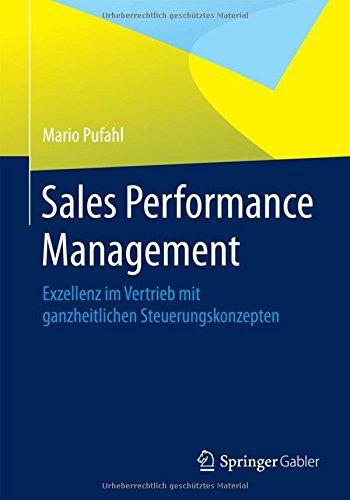 sales-performance-management-exzellenz-im-vertrieb-mit-ganzheitlichen-steuerungskonzepten