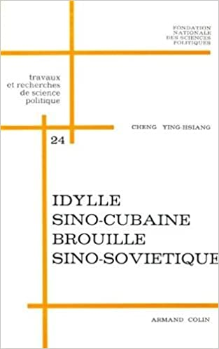 Lire Idylle sino-cubaine, brouille sino-soviétique pdf, epub ebook