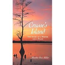 Crusoe's Island: A Story of a Writer and a Place (Carolina Women Series)