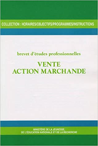 En ligne Vente action marchande : Brevet d'études professionnelles epub, pdf