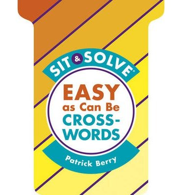 Read Online Easy as Can be Crosswords (Sit & Solve) (Paperback) - Common pdf