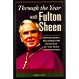Through the Year With Fulton Sheen: Inspirational Selections for Each Day of the Year