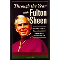 Through the Year with Fulton Sheen: Inspirational Readings for Each Day of the Year