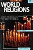 img - for World Religions: A Guide to the Faiths that Shape the World (Lion Manuals) book / textbook / text book