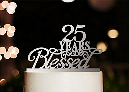 - [USA-SALES] 25 Years Blessed Cake Topper, Marriage Anniversary, Anniversary Party Decoration, by USA-SALES Seller