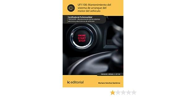 Amazon.com: Mantenimiento del sistema de arranque del motor del vehículo. TMVG0209 (Spanish Edition) eBook: Mariano Sánchez Gutiérrez: Kindle Store