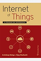 internet of Things: A Hands-On Approach Paperback