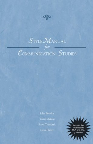 Style Manual for Communication Studies - Updated Printing with 2002 APA Guidelines